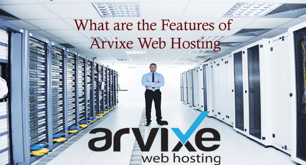 features-of-arvixe-web-hosting